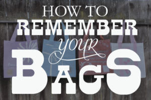 Remember Your Reusable Bags